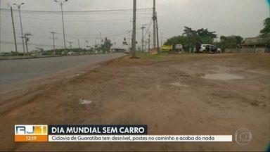 Na véspera do Dia Mundial sem Carro, o RJ1 testa a ciclovia de Guaratiba - Ciclovia tem trechos sem asfalto, com postes pelo caminho e acaba do nada