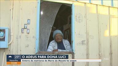Matriarca do Morro do Mocotó morre em Florianópolis - Matriarca do Morro do Mocotó morre em Florianópolis