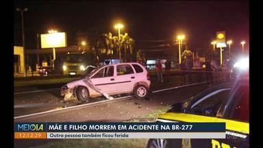 Mãe e filho morrem em acidente na BR - 277 em Foz do Iguaçu - O acidente foi na noite de sábado em um local onde já aconteceram outros acidentes.