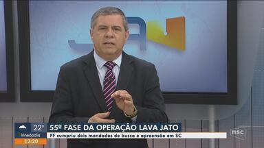 Nova fase da Lava Jato cumpre mandados judiciais em Palhoça e Joinville - Nova fase da Lava Jato cumpre mandados judiciais em Palhoça e Joinville