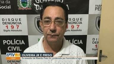 Ex-vereador de Ribeirão Preto Oliveira Júnior é preso na Paraíba - Ele foi condenado por homicídio na época em que era prefeito em Itu (SP) e estava foragido.