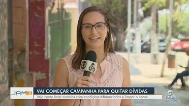 Campanha negocia descontos para quitar dívidas atrasadas em Manaus - Veja como fazer acordos com condições diferenciadas.