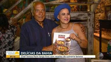Livro 'Na mesa da Bahia' é lançado em Salvador - Confira os detalhes da obra da chef Tereza Martins.