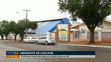 Professora da rede municipal de Cascavel é diagnosticada com meningite meningocócica - Ela está internada em estado grave no Hospital Universitário de Cascavel.