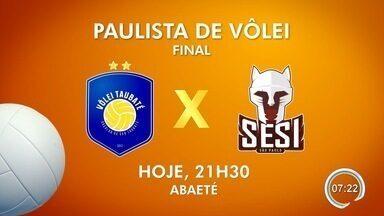 Taubaté e Sesi iniciam decisão do Paulista de Vôlei - Equipe do vale vai em busca do penta.