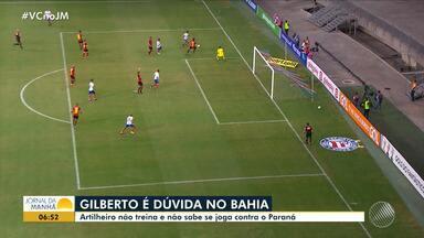 Bahia: Gilberto é dúvida para jogo contra o Paraná - Veja os destaques do tricolor baiano.