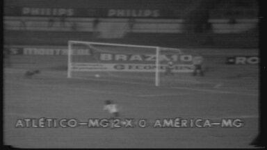 Você se lembra? Com protestos da torcida americana, Atlético-MG vence o América-MG em 1978 - Você se lembra? Com protestos da torcida americana, Atlético-MG vence o América-MG em 1978