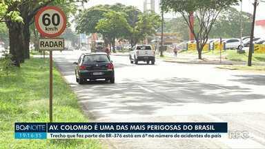 Os riscos de andar na avenida Colombo - O trecho está entre os mais perigosos de rodovias federais do país