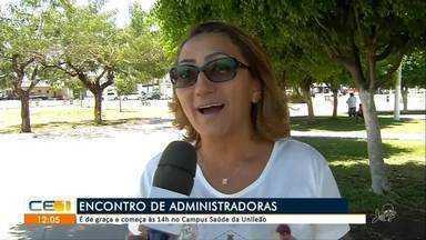 Encontro reúne administradoras, no Cariri - Saiba mais em g1.com.br/ce