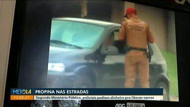 Ministério Público denuncia policiais por cobrar propinas de motoristas - Segundo o MP os Policiais Rodoviários Estaduais só liberavam motoristas abordados depois de pagamento de propina.
