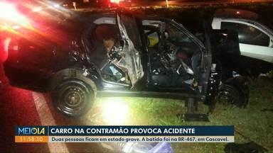 Motorista na contramão provoca acidente grave na BR-467 - Duas pessoas ficaram em estado grave. Elas foram levadas ao hospital Universitário de Cascavel.