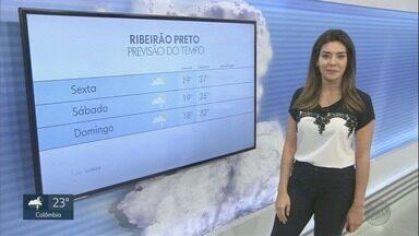 Veja a previsão do tempo para esta sexta-feira (26) na região de Ribeirão - A temperatura mínima chega aos 17°C em Ribeirão Preto, e a máxima a 27°C.