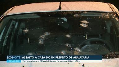 Ex-prefeito de Araucária é assaltado e feito refém com a família - Ele, a mulher e a filha de 23 anos ficaram na mira dos bandidos.