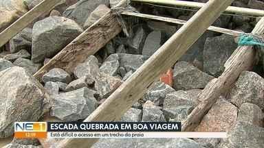Escadaria quebrada dificulta acesso de banhistas a trecho da praia da Boa Viagem - Degraus quebrados comprometem mobilidade de quem deseja ir à praia.