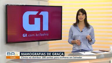 Clínica oferece 200 senhas para mamografia de graça em Salvador - Confira mais informações no g1.com.br/bahia.