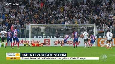 Bahia perde para o Corinthians por 2 x 1 no Brasileirão - Veja os destaques do tricolor baiano.