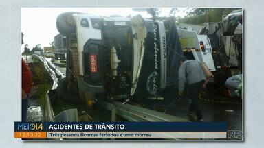 Três pessoas ficam feriadas e uma morre em acidentes de trânsito no final de semana - Os acidentes foram na BR-376, entre Apucarana e Califórnia - nesse duas pessoas ficaram feriadas; na BR-369, em Arapongas onde um homem morreu atropelado; e no centro de Londrina, onde uma moça ficou ferida.