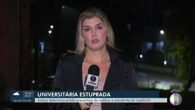 Justiça determina prisão preventiva de médico e estudante de medicina em Petrópolis, no RJ - Suspeitos estão presos por estupro de universitária que estava inconsciente.