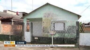 Adolescente mata homem de 39 na Serra - A jovem relatou que estava sendo perseguida pelo homem.