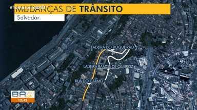 Trânsito é alterado na região do Carmo, em Salvador - Confira os detalhes no mapa.
