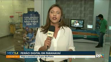 Feirão digital em Paranavaí vai até sábado - Moradores podem comprar o Kit Digital a partir de R$99,00