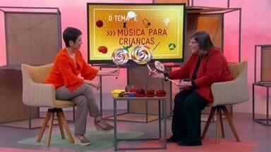 O Tema É Música para Crianças - Especialista responde como a música pode ampliar percepções.