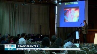 Médicos se reúnem em Vitória para discutir técnicas de transplante - No Espírito Santo, mais de mil pessoas estão na fila de espera.