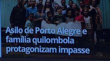 Disputa por terra: asilo de Porto Alegre e família quilombola protagonizam impasse - Veja outros destaques do G1 RS.