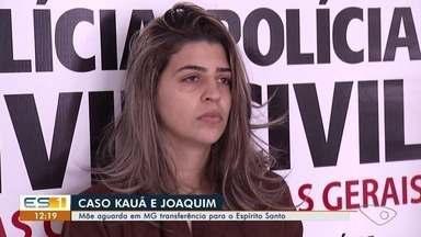 Mãe de irmãos mortos em incêndio no ES vai para presídio em MG - Prisão ocorreu no município de Teófilo Otoni.