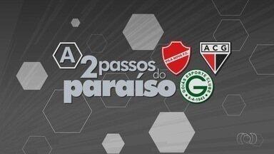 A duas rodadas do fim, goianos fazem contas para conquistar o acesso - Goiás, Vila Nova e Atlético-GO têm chances de subir para a Série A e entram em campo nesta semana.