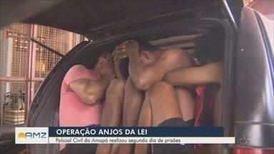 Mais de 100 pessoas são presas durante operação 'Anjos da Lei', no Amapá - Polícia Civil realizou segundo dia de prisões.