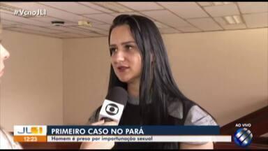 Em caso inédito no Pará, homem é preso por importunação sexual - Com a mudança da tipificação do crime, importunação é enquadrado como crime.