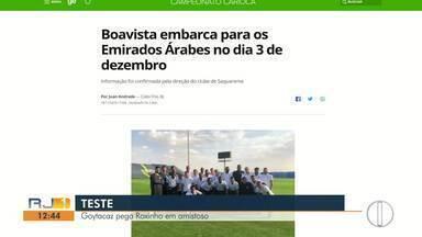 Boavista, mais uma vez, nos Emirados Árabes - Assista a seguir.