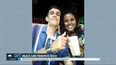 Homem mata a namorada de 19 anos na Taquara - O autor do crime está preso. Vitor dos Santos Lima confessou que matou estrangulada a namorada.