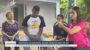 Programa humanitário atende venezuelanos em RO - Iniciativa é organizada por uma entidade vinculada à igreja católica.