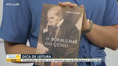 Livro 'O Borbulhar do Gênio' é lançado em Salvador - Confira os detalhes da obra de Saulo Dourado.
