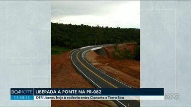 Após oito meses, ponte entre Cianorte e Terra Boa é liberada - A ponte da PR 082 caiu em março deste ano, durante fortes chuvas.