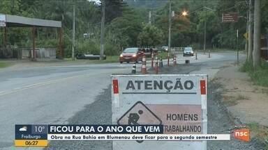 Previsão para entrega da obra na Rua Bahia em Blumenau fica para segundo semestre de 2019 - Previsão para entrega da obra na Rua Bahia em Blumenau fica para segundo semestre de 2019