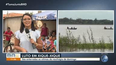 Vítimas do naufrágio no Rio São Francisco são enterradas em Xique-Xique - A prefeitura de Xique-Xique decretou estado de emergência na cidade.