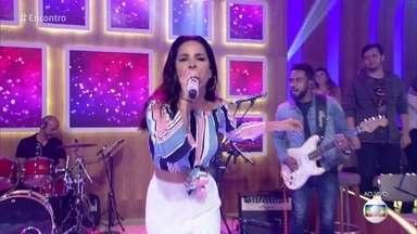 Wanessa Camargo canta 'Amor, Amor' - Música abre o Encontro desta sexta-feira