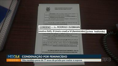 Comarca de Santa Isabel do Ivaí faz primeira condenação por feminicídio - O crime aconteceu em setembro de 2017 e o réu foi condenado a 17 anos de prisão.