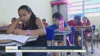 Projeto incentiva alunos a criarem e publicarem livros, em Porto Velho - Cerca de 170 alunos já participam do programa.