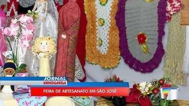 Feira valoriza trabalho de artesãos em São José - Dá para comprar os presentes de Natal.