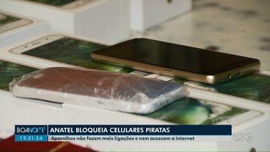 Anatel bloqueia celulares piratas - Veja como identificar um aparelho irregular.