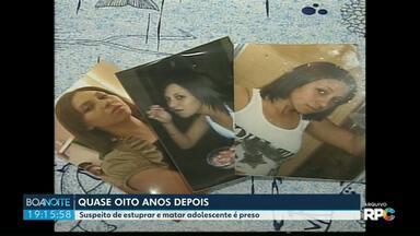 Quase oito anos depois, suspeito de estuprar e matar adolescente é preso - Ele nega a autoria do crime, que aconteceu em 2011 em Ponta Grossa.