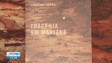 Livro sobre tragédia em Mariana escrito pela jornalista Cristina Serra é lançado no AP - Lançamento acontece em Macapá.