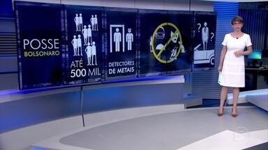 Anunciado o esquema de segurança para a cerimônia de posse de Bolsonaro - O público esperado é de 250 mil pessoas na Esplanada dos Ministérios. Quem for, terá que passar por revista e detectores de metais. Alguns itens serão proibidos, como garrafas, guarda-chuvas, mochilas, carrinhos de bebê e máscaras.