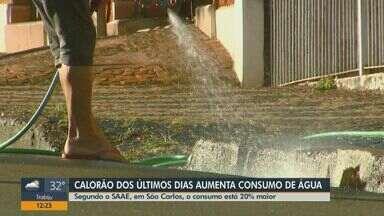 Consumo de água em São Carlos aumenta 20% por causa do calor - Risco de faltar água e da conta ficar mais cara aumentam.