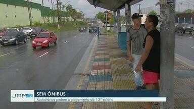 Ônibus deixam de circular em Manaus nesta sexta-feira (21) - Rodoviários dizem que não receberam 13º salário.