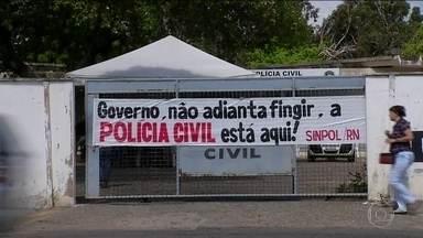Policia civil mantém a greve no RN - Categoria, que está com salários atrasados, recusa proposta do governo; STF decidiu em 2017 que delegados e policiais civis não podem fazer greve